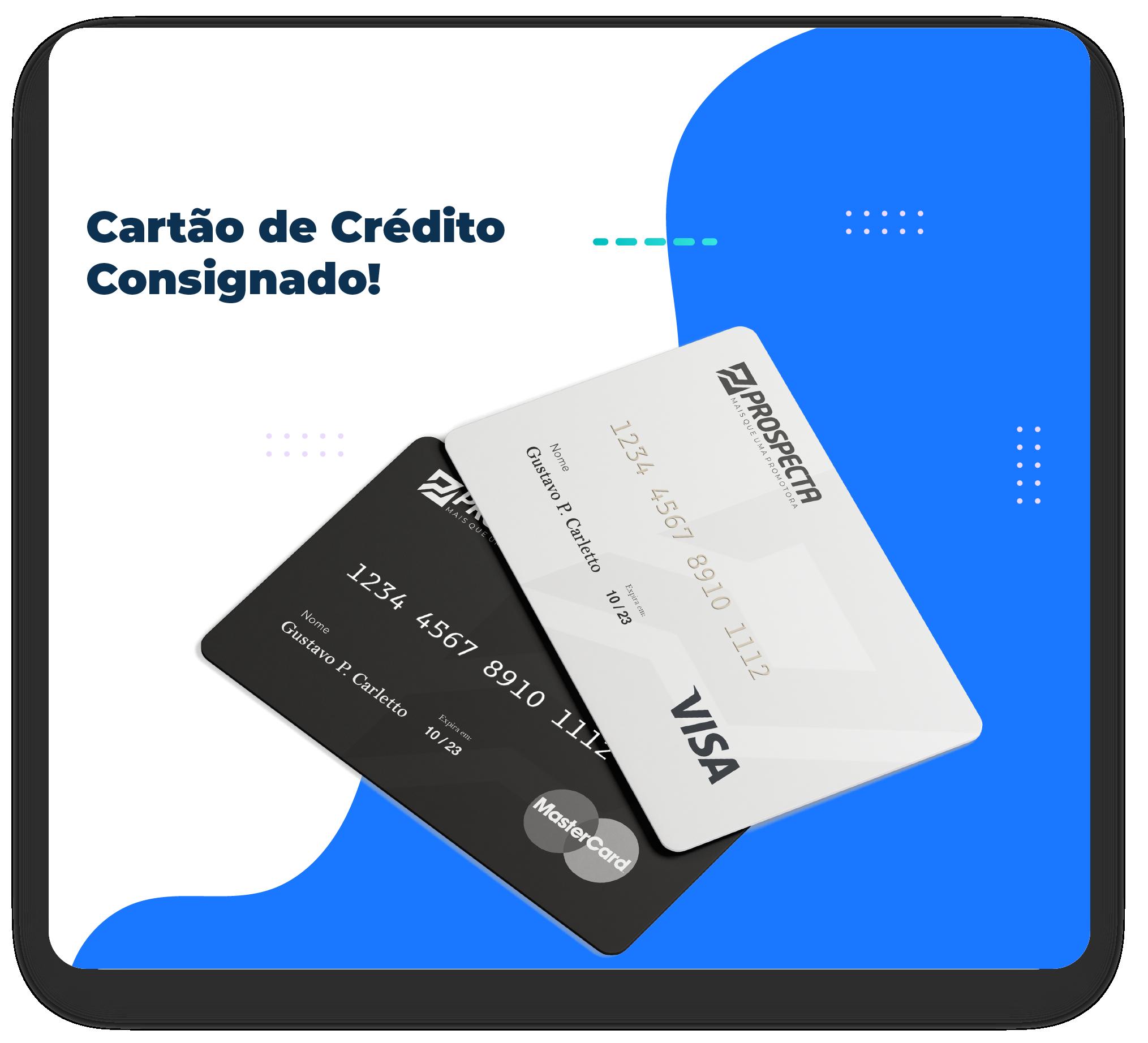 CARTÃO DE CRÉDITO CONSIGNADO PROSPECTA N